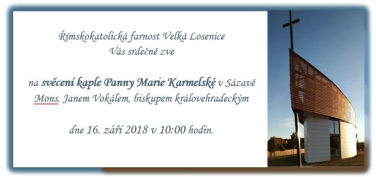 Pozvánka na posvěcení nové kaple Panny Marie Karmelské v Sázavě u Žďáru nad Sázavou
